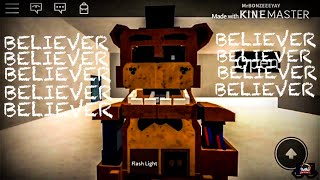 Roblox | (FNaF) - Imagine Dragons (Believer)