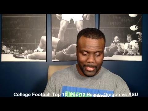 College Football Top 10, Pac-12 Recap, Oregon vs ASU