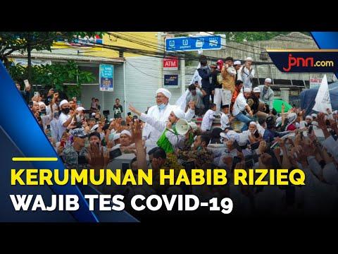 80 Positif Covid-19, Kerumunan Habib Rizieq Diminta Tes
