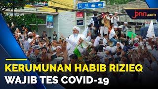 80 Positif Covid-19, Kerumunan Habib Rizieq Diminta Tes - JPNN.com