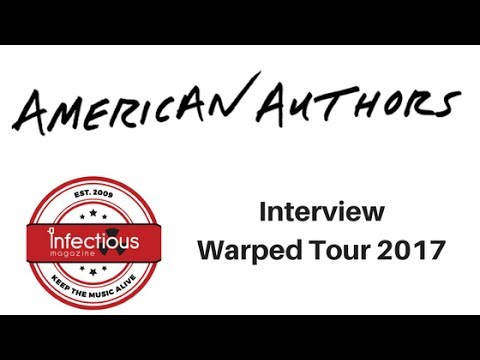 Interview with American Authors (Warped Tour 2017)