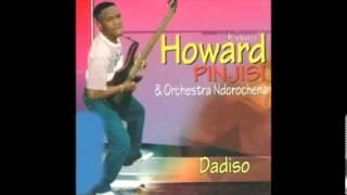Howard Pinjisi - Dadiso Wenyama