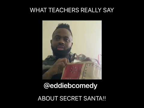 What (TEACHERS) really say about Secret Santa
