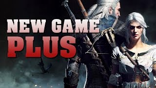 The Witcher 3 - New Game Plus erklärt