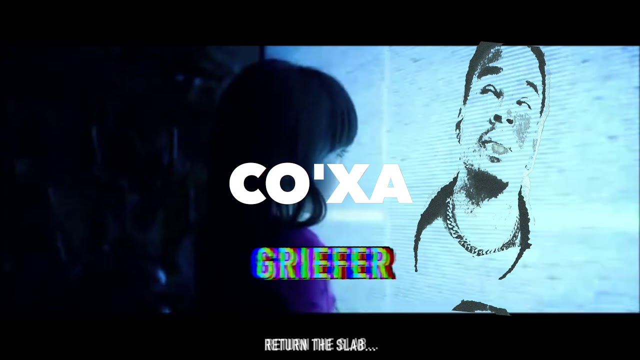 Co'xa - Griefer (audio)
