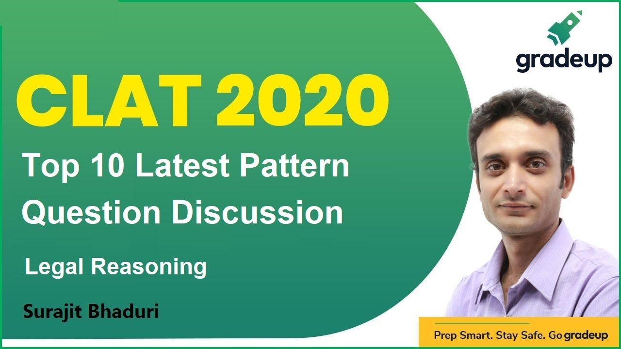 Clat 2020 Legal Reasoning Top 10 Latest Pattern Question Discussion Surajit Bhaduri Gradeup Youtube