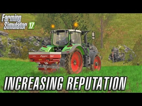 Farming Simulator 2017 | INCREASING REPUTATION | The Old Stream Farm | Episode 9