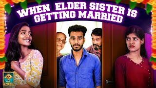 When Elder Sister is Getting Married | Girls Zone | Blacksheep