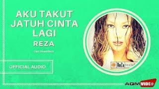 Reza - Aku Takut Jatuh Cinta Lagi | Official Audio