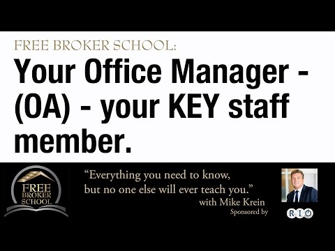 Free Broker School: The Role of an OA (Office Administrator)