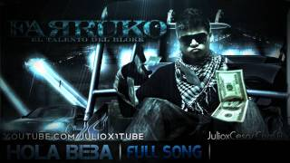 Farruko - Hola Beba + LETRA **CANCION COMPLETA** **REGGAETON 2010** // + DESCARGA MP3 HD