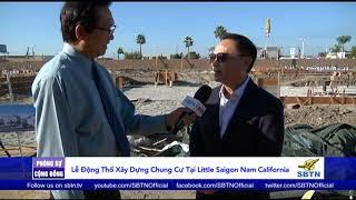 PHÓNG SỰ CỘNG ĐỒNG:  Lễ động thổ xây dựng khu chung cư tại Little Saigon, Nam California