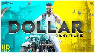 Dollar | (Full HD) |  Sunny Thakur | New Punjabi Songs 2019 | Latest Punjabi Songs | Jass Records