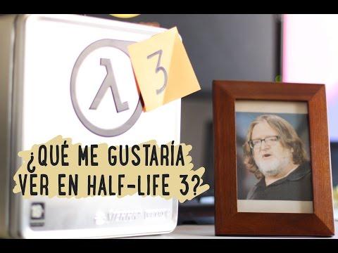 ¿Qué quiero ver en Half-Life 3?