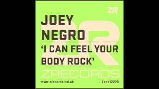 Joey Negro - I Can Feel Your Body Rock (JN Serious Mix)