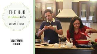 Vegetable Thukpa Soup Recipe By Archana's Kitchen & Saransh Goila