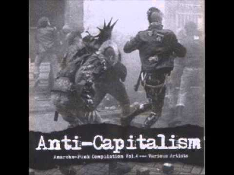 VA Anarchopunk Vol 4 - Anti-Capitalism ( FULL )