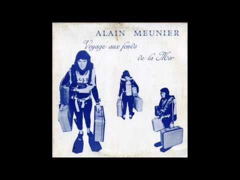Alain Meunier – Voyage Aux Fonds De La Mer