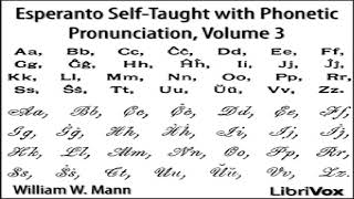 Esperanto Self-Taught with Phonetic Pronunciation, Volume 3 | William W. Mann | Audio Book | 1/3
