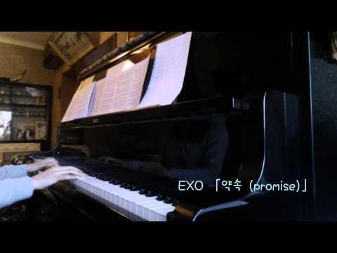 EXO 「약속 (promise)」piano で弾いてみたったー