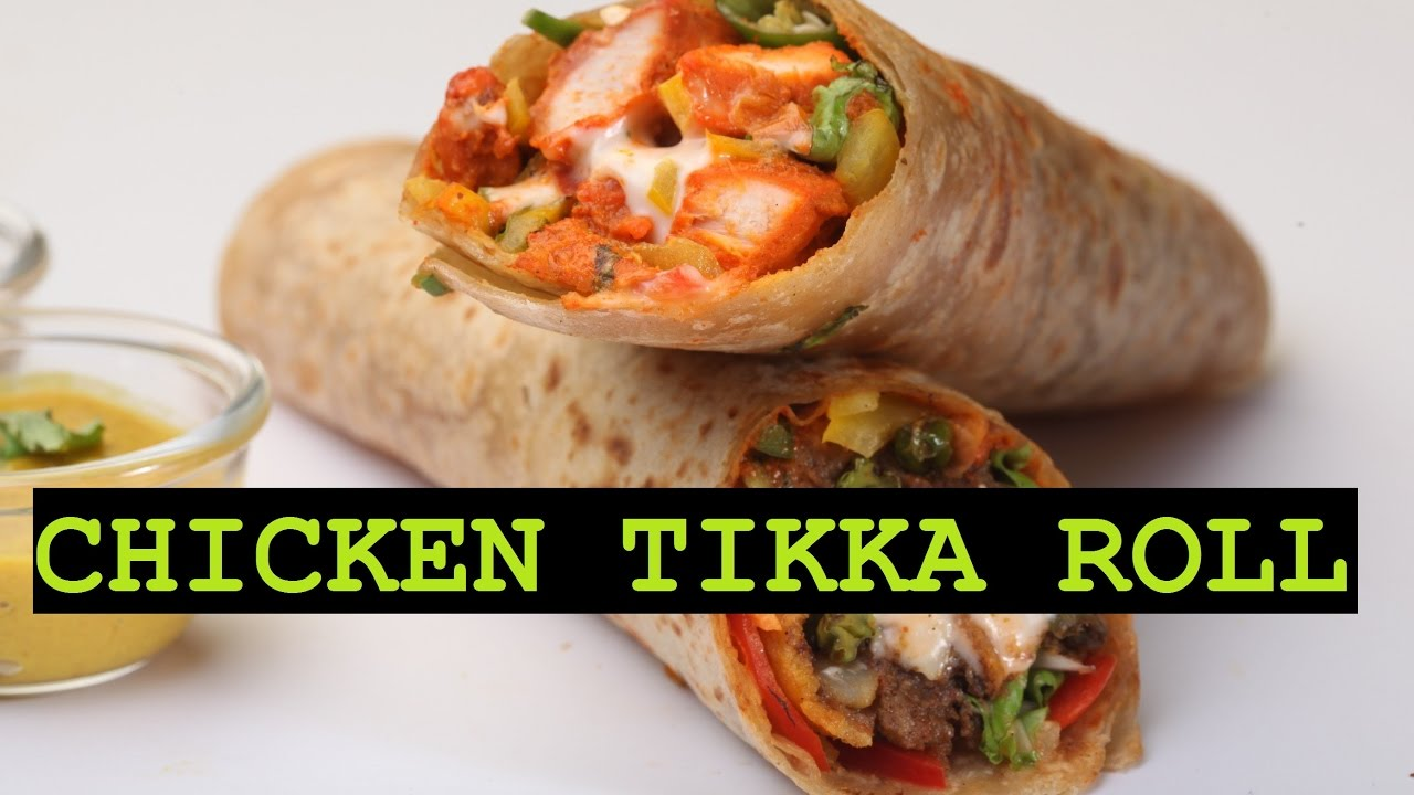How To Prepare Chicken Tikka Roll Chicken Franky Wrap Chicken Tortilla Wrap Chicken Roll