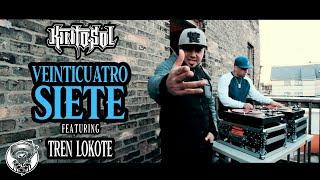 Kinto Sol - Veinticuatro Siete Feat. Tren Lokote [VIDEO OFICIAL]
