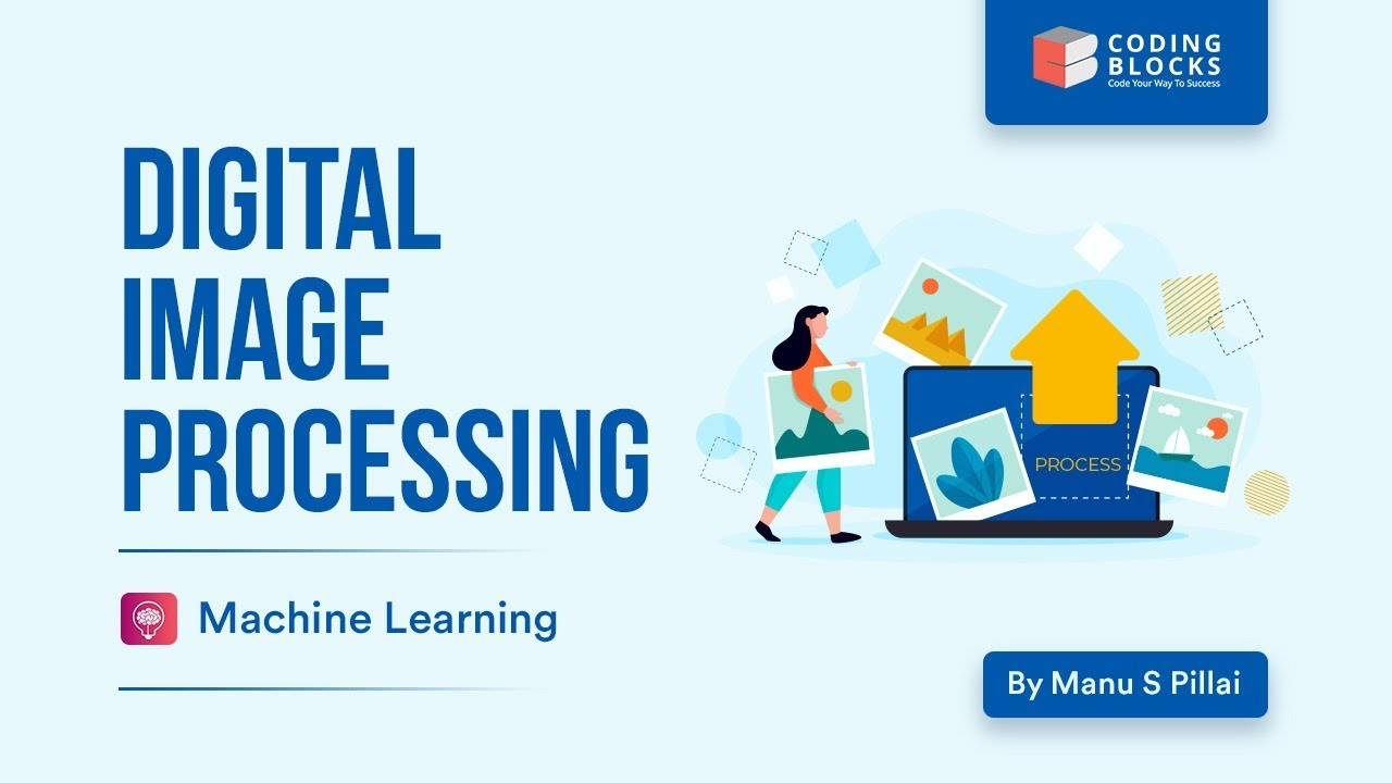 Introduction to Digital Image Processing | Machine Learning Tutorial