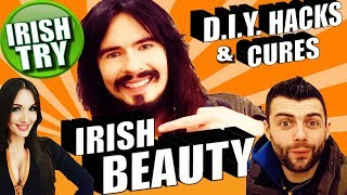 Irish People Try DIY Beauty Hacks & Cures For Everything!! - ( MAKEUP, NAILS, HAIR, TEETH, WARTS )