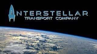"Interstellar Transport Company - Part 2 - ""Colonizing The Outer Worlds"""