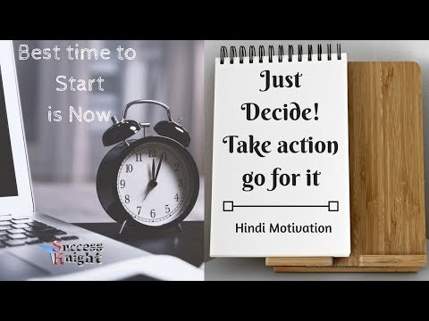 Just Decide! Take action and go for it | Time is now | Hindi Motivation