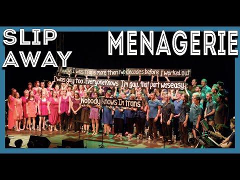 Menagerie Choir - Slip Away (Perfume Genius)
