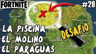 DESAFIO FORTNITE | LA PISCINA EL MOLINO EL PARAGUAS | GUIA | Gameplay Español
