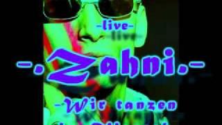"""Zahni -live- / """"Wir tanzen im Viereck"""" / -Hardtekk- / 2010 / Nr. 6"""