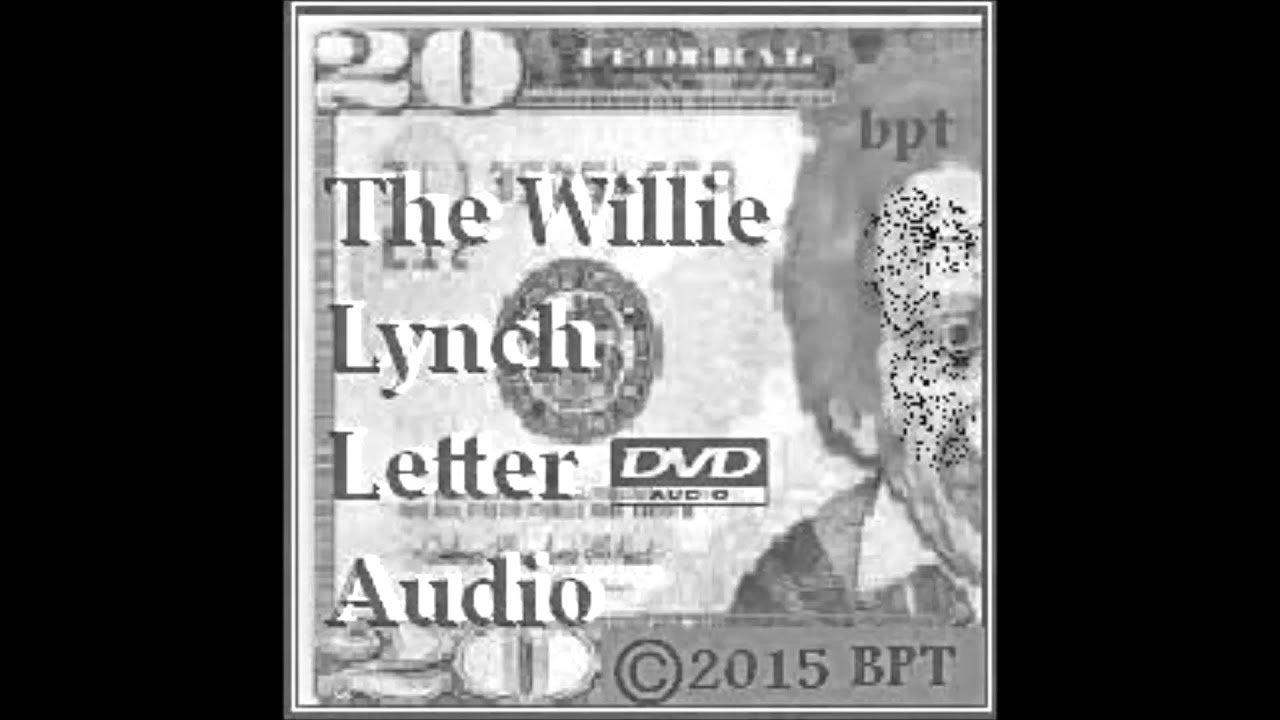 the willie lynch letter willie lynch letter audio part 1 intro 40135