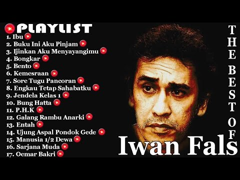 Iwan Fals | Lagu Terbaik Full | Playlist | Best Audio !!!