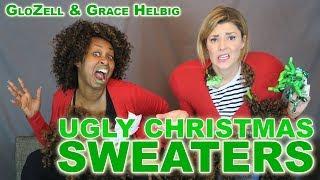 Ugly Christmas Sweaters - GloZell & Grace Helbig