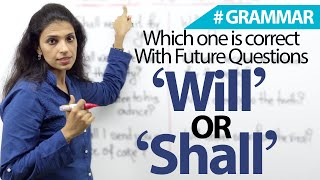 'Will I/we' OR 'Shall I/we' in questions (Future) - Which one is correct?  English Grammar Lesson