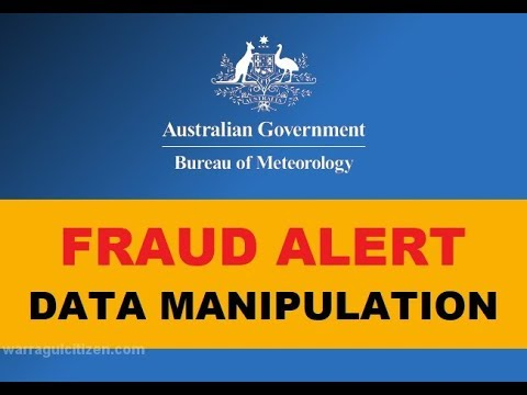The Bureau of Meteorology (BOM) - Australian Government - Fake Data - Fraud - Manipulation
