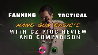 Handgun BASIC'S and How to DISMANTLE a Gun | Fanning Tactical ep. 1 CZ P10C Review