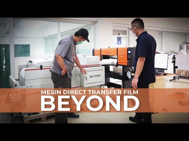 DTF Beyond, Mesin Sablon Digital Penghasil Cuan, Bikin Cepat Kaya !