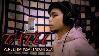 Download lagu Tatu - Didi kempot (Versi Bahasa Indonesia) Cover