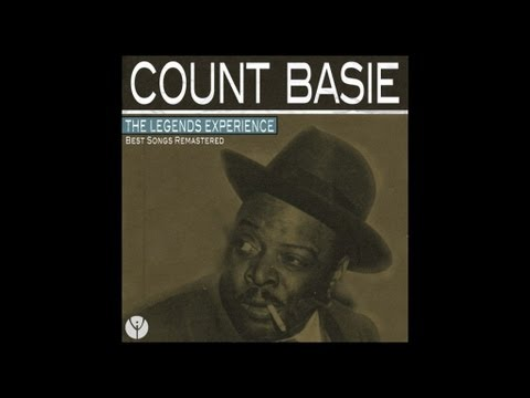 Count Basie  - Sent for You Yesterday (And Here You Come Today)