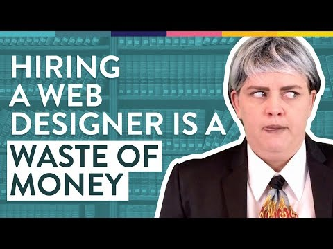 Why Hiring a Web Designer Is a Waste of Money - Awkward Marketing