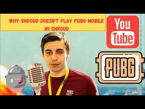 WHY SHROUD DOESN'T PLAY PUBG MOBILE