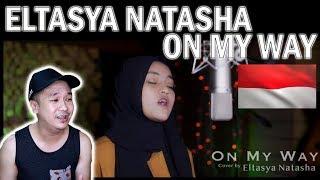 Download lagu Eltasya Natasha On My Way Reaction YongBaeTV MP3