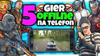 5 NAJLEPSZYCH gier OFFLINE Na Telefon! 10 *dobra grafika*