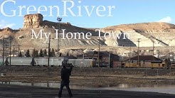My Home Town, Green River, Wyoming
