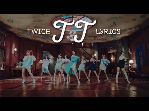 TWICE (트와이스) - TT [LYRIC VIDEO] [HAN|ROM|ENG]