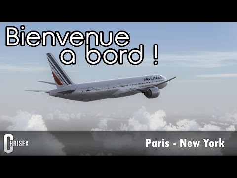 Flight Simulator X | Paris - New York en PMDG B777-300ER Air France! FSX