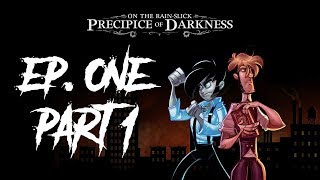 On the Rain-Slick Precipice of Darkness, Episode One - Part 1